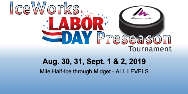 IceWorks Labor day Hockey Tournament 2019