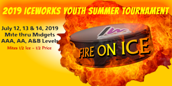 IceWorks Summer Fire On Ice Hockey Tournament 2019