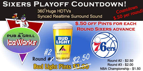 $2.50 Bud Light Pints - Sixers NBA Countdown! @ Pub & Grill at IceWorks - between rinks #3 & #4 | Aston | Pennsylvania | United States