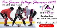 IceWorks Pre-Season College DII & DIII Club Showcase 2018