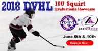 2018 DVHL 10U Squirt Evaluation Showcase