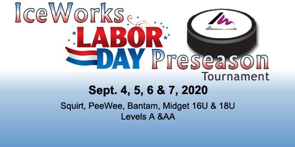 IceWorks Labor Day Pre-Season Tournament 2020 @ Aston   Pennsylvania   United States