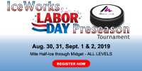 IceWorks Labor Day Pre-Season Tournament 2019