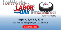 IceWorks Labor Day Pre-Season Tournament 2020
