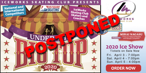 POSTPONED - 2020 Ice Show - Under The Big Top @ IceWorks | Aston | Pennsylvania | United States