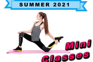 Summer Mini Classes