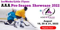 IceWorks/Little Flyers AAA Pre-Season Showcase 2022